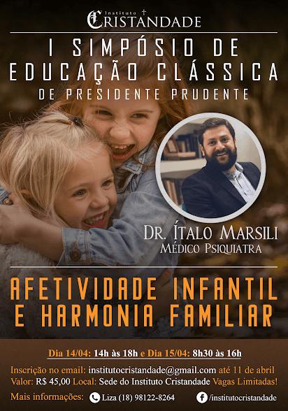 1° Simpósio de Educação Clássica de Presidente Prudente!