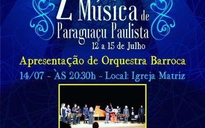 II Festival de Música de Paraguaçu Paulista trará Orquestra Barroca