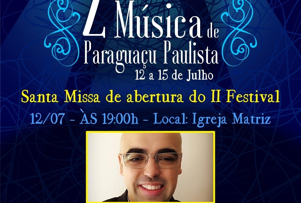 Missa de Abertura do II Festival de Música de Paraguaçu Paulista