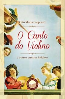 Livro com textos inéditos de Otto Maria Carpeaux e prefácio de Dante Mantovani é lançado no Brasil