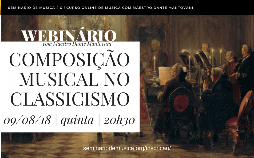 """Palestra """"Composição Musical no Classicismo"""" com Dante Mantovani"""