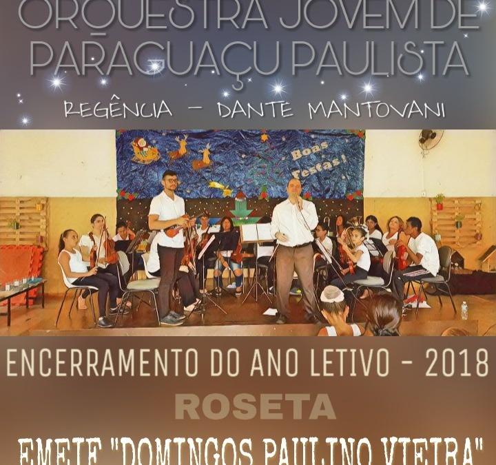 ORQUESTRA JOVEM DE PARAGUAÇU PAULISTA APRESENTA-SE EM ESCOLA DE ROSETA